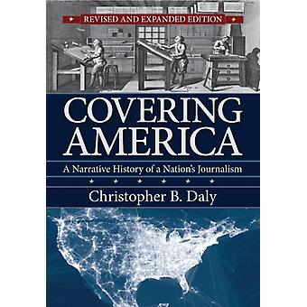 Covering America by Christopher B. Daly