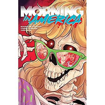 Morning in America by Magdalene Visaggio (Paperback, 2019)