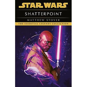 Star Wars Shatterpoint by Matthew Stover