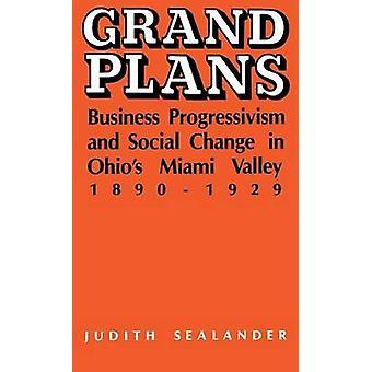 Store planer - Forretnings progressivisme og sosial endring i Ohios Miami