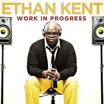 Ethan Kent - Work in Progress [CD] USA import