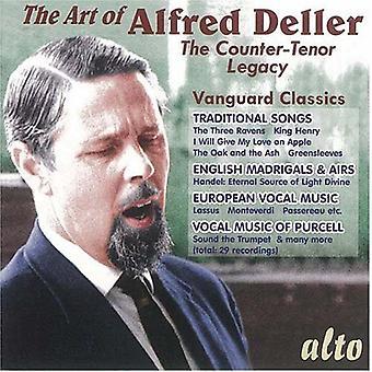 Art of Alfred Deller - The Art of Alfred Deller: The Counter-Tenor Legacy [CD] USA import