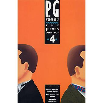The Jeeves Omnibus - (Jeeves & Wooster) - No.4 by P. G. Wodehouse - 978