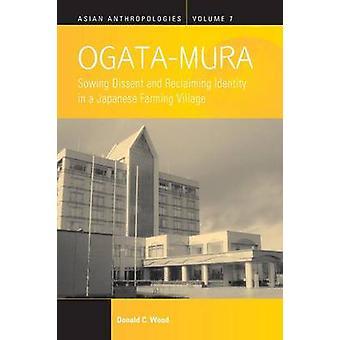 Ogata-Mura - semis dissidence et reconquérir l'identité dans une ferme en japonaise