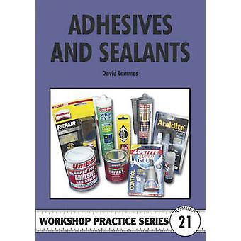 Adhesives and Sealants by David Lammas - 9781854860484 Book