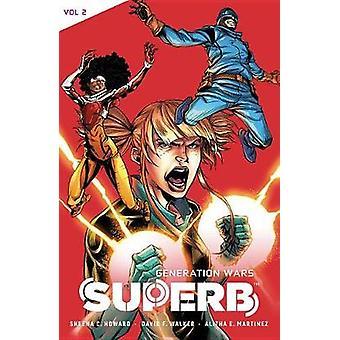 Superb Vol. 2 - Generation Wars by Superb Vol. 2 - Generation Wars - 97