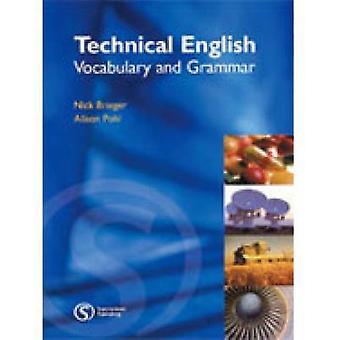Tekniikan englanti - sanasto ja kielioppi Alison Pohl - Nick Brieg