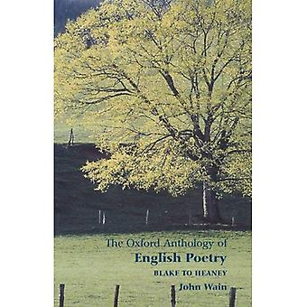 The Oxford Anthology of English Poetry: Blake to Heaney Vol 2