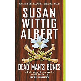 Dead Man's Bones (China Bayles Mysteries)