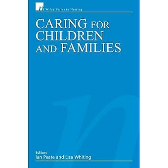 Caring for Children and Families (Wiley Series in Nursing)