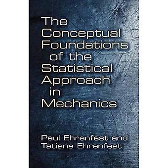 Koncepcyjne podstawy statystycznej w mechanice (Dover książek na temat fizyki)