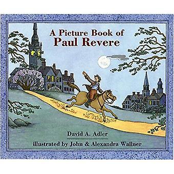 Een prentenboek van Paul Revere (prentenboek biografieën)