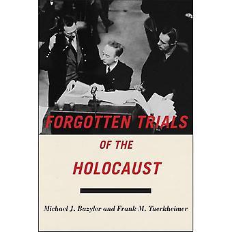 Oubliés les essais de l'Holocauste