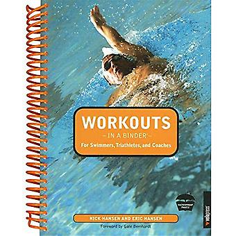 Workouts in a Binder - for Swimmers, Triathletes and Coaches