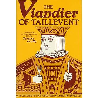 The Viandier of Taillevent by Terence Seully - 9780776601748 Book