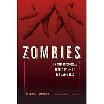Zombies: En antropologisk undersökning av de levande döda