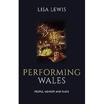 : Gales gente, memoria y lugar