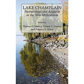 Lake Champlain Partnerschaften und Forschung im neuen Jahrtausend von Manley & Tom