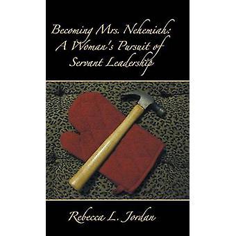 ネヘミヤ夫人になることは、ジョーダン & レベッカ・ L による梨花の追求である。