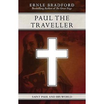 Paul the Traveller by Bradford & Ernle