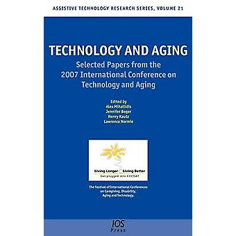 Technology and Aging by Mihailidis & Alex