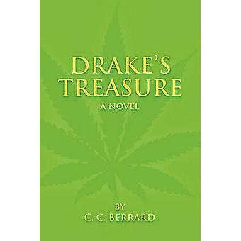 Drakes Treasure by Berrard & Clarence Charles