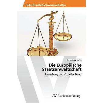 Die latin Staatsanwaltschaft par Heike Dominik w.
