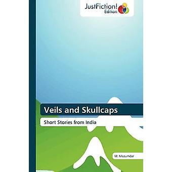 Veils and Skullcaps by Mazumdar & M.
