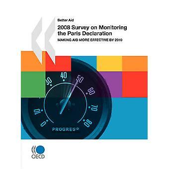 Betere steun 2008-enquête over de controle op de verklaring van de Parijs doeltreffender hulp tegen 2010 door OESO Publishing