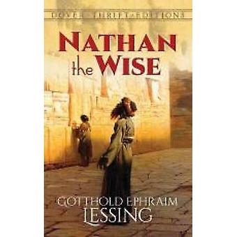 Nathan the Wise by Gotthold Ephraim Lessing - 9780486796765 Book