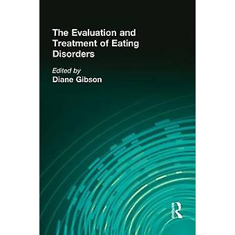 The Evaluation and Treatment of Eating Disorders by Diane Gibson - 97
