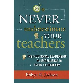 Never Underestimate Your Teachers - Instructional Leadership for Excel