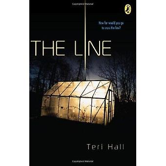 The Line by Teri Hall - 9780142417768 Book