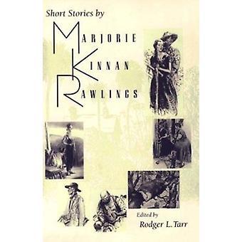 Noveller av Marjorie Kinnan Rawlings av Marjorie Kinnan Rawlings