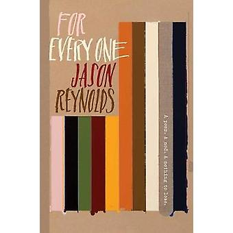 For Every One by Jason Reynolds - 9781481486248 Book