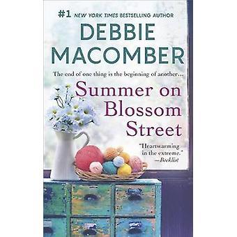 Summer on Blossom Street - A Romance Novel by Debbie Macomber - 978077