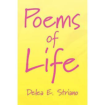 Livets digte af Striano & Delea E.
