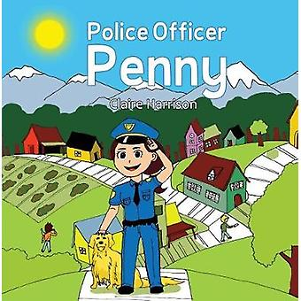 Police Officer Penny by Claire Harrison - 9781848977075 Book