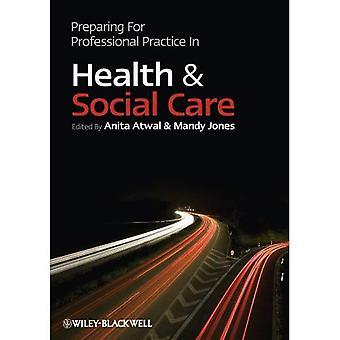 Vorbereitung auf berufliche Praxis im Gesundheits- und Sozialwesen
