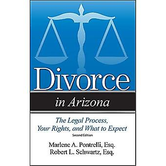 Divorce in Arizona: The Legal Process, Your Rights,� and What to Expect