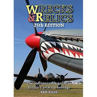 Wrecks & Relics (25th Revised edition) by Ken Ellis - 9781910809037 B