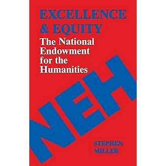 Excellentie en rechtvaardigheid de National Endowment for the Humanities door Miller & Stephen