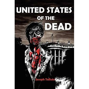 United States of the Dead White Flag of the Dead Book 4 by Talutto & Joseph