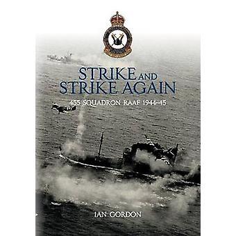 Strike and Strike Again by Gordon & Ian