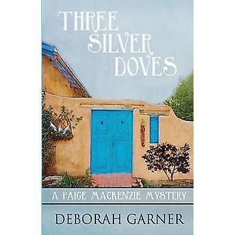 Three Silver Doves by Garner & Deborah