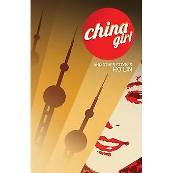 CHINA GIRL And Other Stories by Lin & Ho
