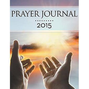 Prayer Journal 2015 by Publishing LLC & Speedy