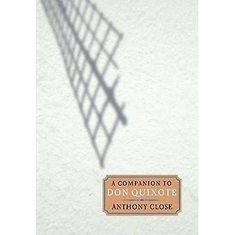 A Companion to Don Quixote by Close & A. J.