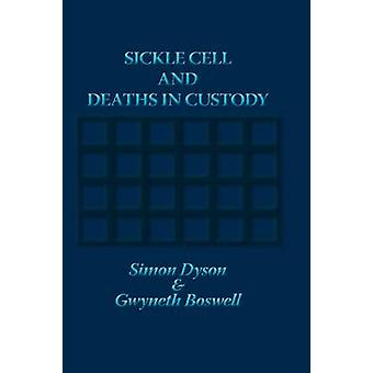 Sickle Cell and Deaths in Custody by Dyson & Simon