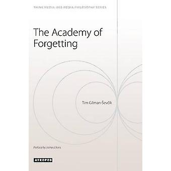 The Academy of  Forgetting by Gilmanevk & Giman